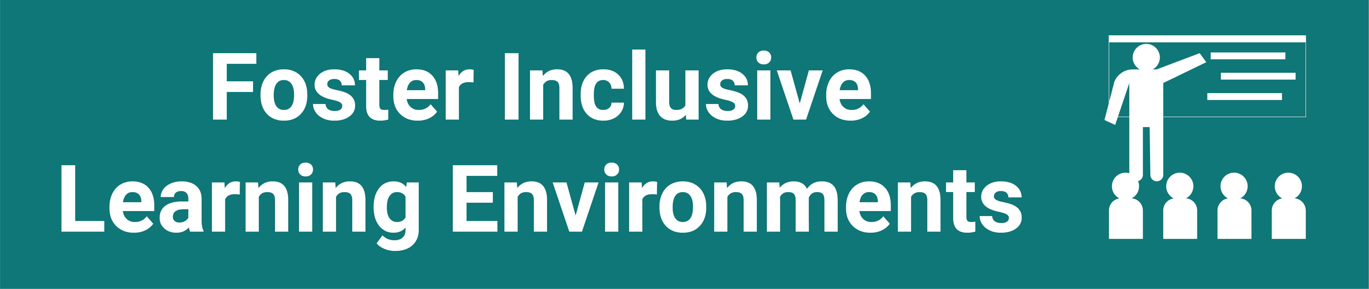 foster inclusive learning environments