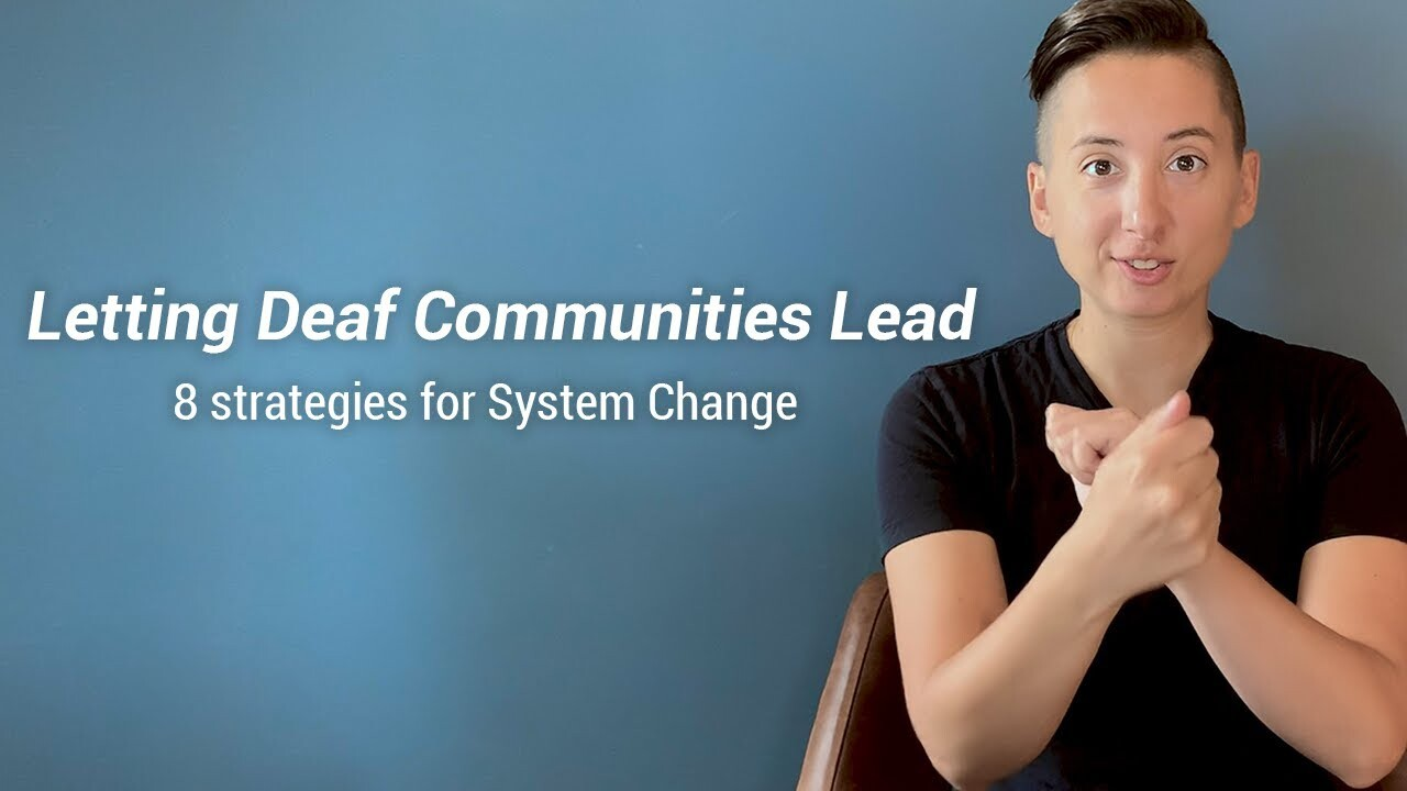 a student signing letting deaf communities lead