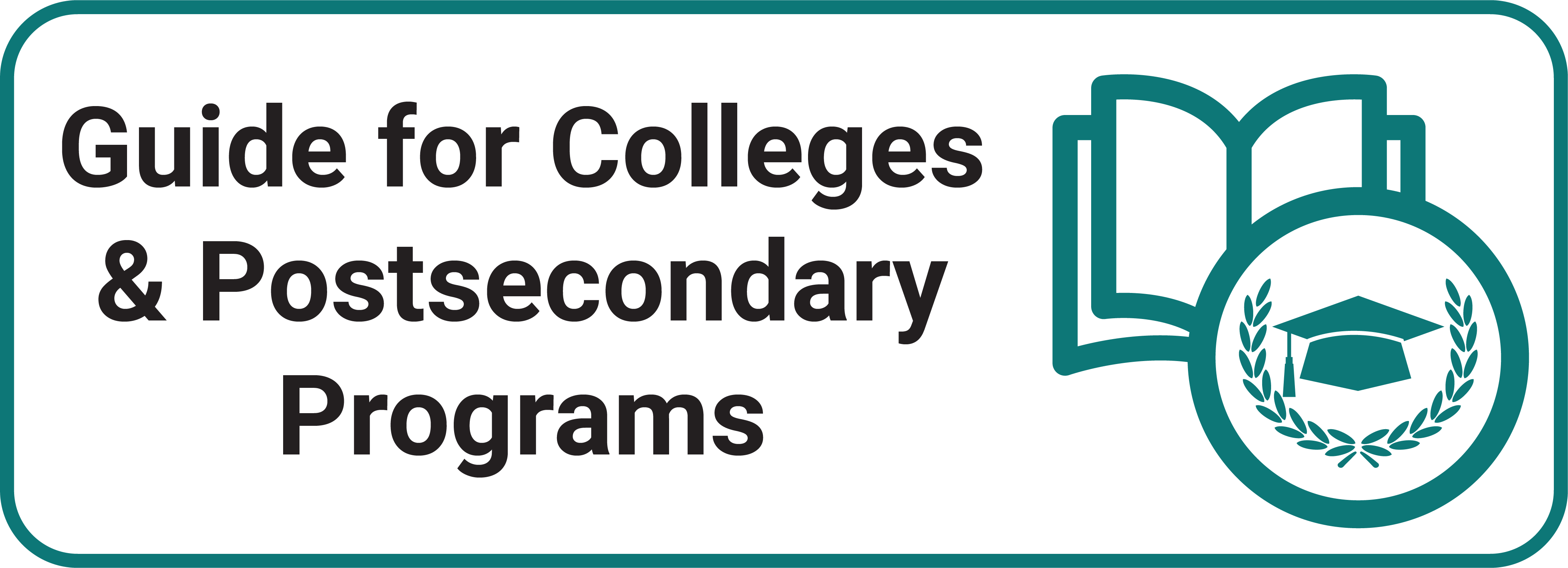 Guide for Colleges and Postsecondary Programs