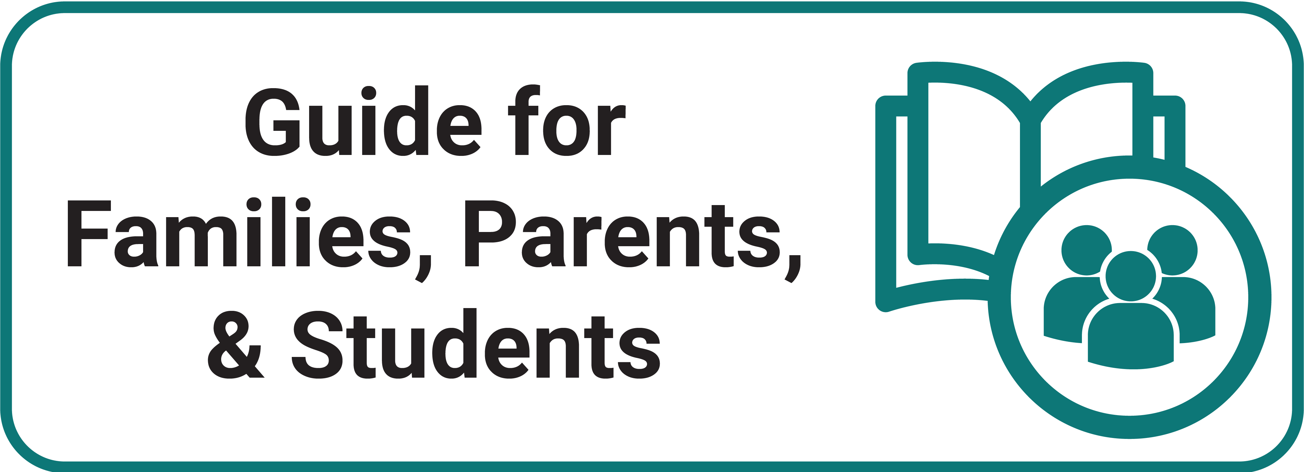 Guide for Families, Parents, and Students