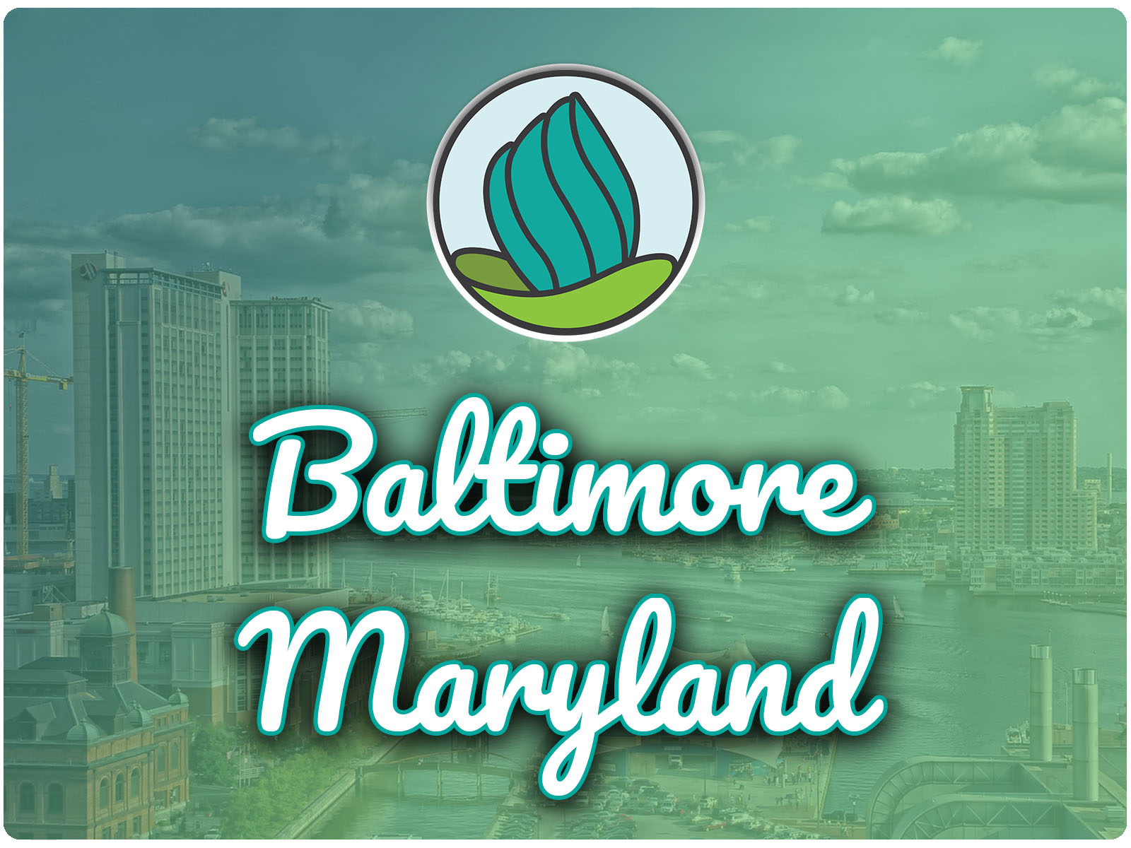 Image of the buildings in Baltimore around Chesapeke Bay with a blue-green gradient overlay, and the words 'Baltimore, Maryland' in cursive and NDC logo on top