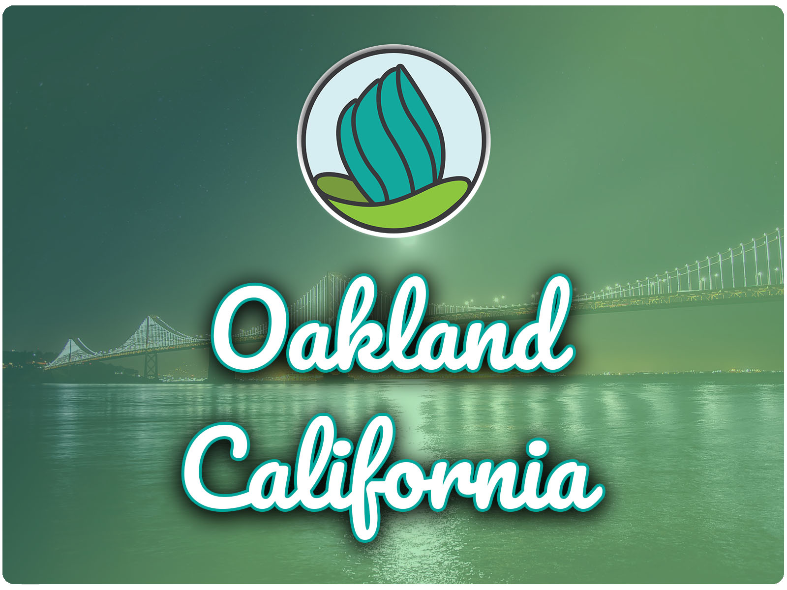 Image of the Oakland Bridge and a blue-green gradient overlay, and the words 'Oakland, California' in cursive and NDC logo on top