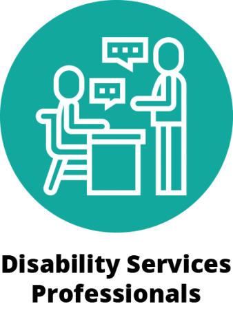 "illustration of a green teal circle. Inside the circle is a person standing and having a conversation with another person seated at a desk. Below the teal circle are the words ""Disability Services Professionals""."