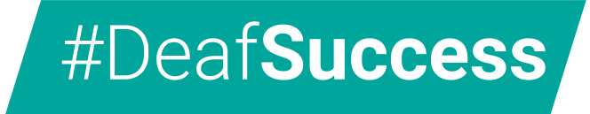 teal background with the words '#deafsuccess' over it