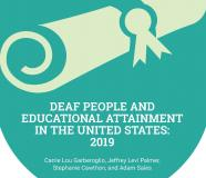 Cover Image for the 2019 report Deaf People and Educational Attainment In the United States