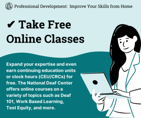 "Illustration of woman with a laptop. Text: ""Take Free Online Classes. Expand your expertise and earn professional development credits for free. NDC offers online courses."