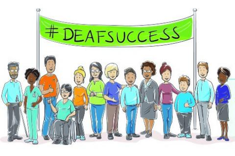 Illustration of a variety of people of different races, genders, and abilities under a #DeafSuccess banner.